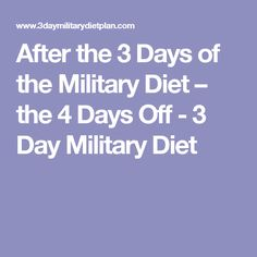 Being on a low calorie diet can also cause Dieter's Fatigue. So what to Eat After the 3 Days of the Military Diet? Military Diet Before And After, Detox Before And After, Keto Diet Plan, Ketogenic Diet, Diet Plans, 1200 Calorie Diet, Fat Loss Diet, Day Off, Health Diet