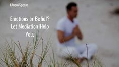 #AnoukSpeaks When there is a conflict of #emotions and belief, use #meditation to work on the #balance.