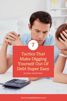 7 Tactics That Make Digging Yourself Out Of Debt Super Easy #DebtFree #FinancialFreedom