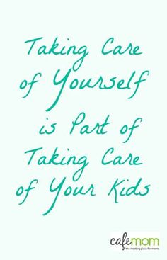 Daily Reminder for Moms: Taking care of yourself IS part of taking care of your kids.A Daily Reminder for Moms: Taking care of yourself IS part of taking care of your kids. Great Quotes, Quotes To Live By, Life Quotes, Hard Quotes, Inspirational Mom Quotes, Humor Quotes, The Words, Affirmations, All Family