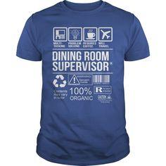(Tshirt Coupons) Awesome Tee For Dining Room Supervisor [Teeshirt 2016] Hoodies, Funny Tee Shirts