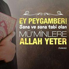 ☝ Ey Peygamber! Sana ve sana tabi olan Mü'minlere Allah yeter. [Enfal, 64]  #peygamber #mümin #Allah #yeter #amin #iman #islam #türkiye #ilmisuffa
