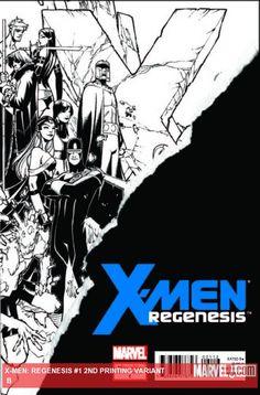 X-MEN: REGENESIS (2011) #1 (2ND PRINTING VARIANT B)