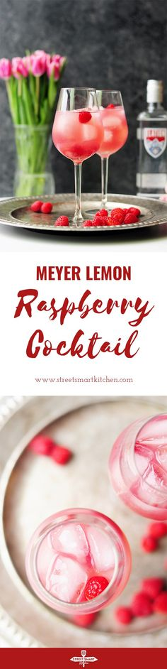 This Meyer lemon raspberry cocktail is the perfect combination of tart and sweet, which makes it an ideal (yet versatile) spring or summer patio drink.