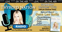 Gena Lee Nolin LIVE Sunday, October 11, 2015 at 2 pm CT.   JOIN us for founder of Thyroid Sexy, author and celebrity.  http://thyroidnation.com/thyroid-nation-radio