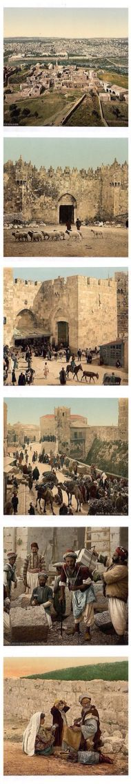 photochrom prints of jerusalem from 1890-1900. 1. jerusalem 2. damascus gate 3. jaffa gate 4. a suq in view of the tower of david 5. stone cutters. 6. a shoemaker waits for customers.