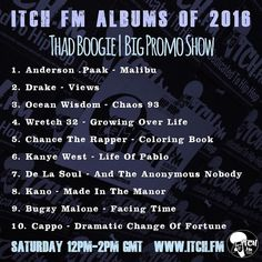 The ITCH FM Albums of 2016 | Big Promo Show  @thadboogie | Saturday 12pm-2pm  Full Top 100 is here: http:// http://ift.tt/2h2fXFJ  #thadboogie #bigpromoshow  #hiphopworld #hiphopdj  #hiphopstyle #hiphoplives #hiphopnews #hiphoplife #hiphopculture #hiphopaddict  #hiphopweekly #hiphopbeat #hiphopvinyl #hiphoplove #hiphopsoul #hiphopislife #hiphopheads #hiphopclassic #hiphopjunkie #hiphopart #hiphopmusic #hiphophead #hiphopartists