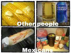 Claro!!! Los Mexicanos tenemos mas sabor.... No somos insípidos....