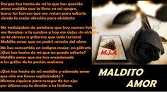 MALDITO AMOR (DAMNED LOVE)