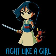 Fight Like a Girl (Mulan)