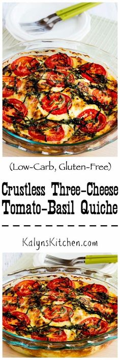 This Crustless Three-Cheese Tomato-Basil Quiche is amazing, and it's a perfect low-carb meatless dish for Meatless Monday! [found on KalynsKitchen.com]
