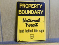 Property Boundary - National Forest - Aluminum Sign - P/N: 54-2 (NOS)