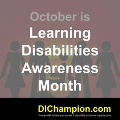 October is Learning Disabilities Awareness Month www.dichampion.com #disability #autism #disabilities #inclusion #accessibility #disabilityinclusion #valuable500 #disabilityin