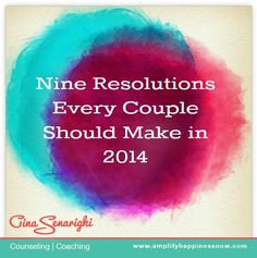 nine resolutions every couple should make in 2014 #nye www.amplifyhapppinessnow.com