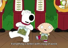 "Brian Griffin was named ""Stoner of the Year"" by High Times in 2009. 