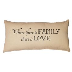 Where There is Family Pillow