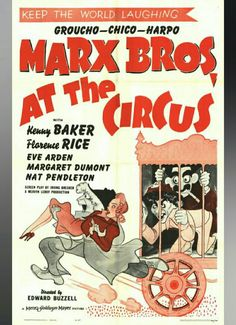 """AT THE CIRCUS ■ At the Circus"""" features the Marx Brothers (Groucho, Harpo, Chico) working together to save a circus from closing. Circus owner Jeff (Kenny Baker) needs $10,000 to pay off his business partner, John. In an effort to take over the circus himself, John allows his accomplices to steal the $10,000 fromJeff before he can pay. Loophole (Groucho Marx), a clumsy attorney who tries to help recover the money, enlists the help of wealthy Mrs. Dukesbury (Margaret Dumont)."""
