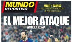 """Mundo Deportivo sul Barça: """"Il miglior attacco contro la Roma"""" #Rassegna_stampa"""