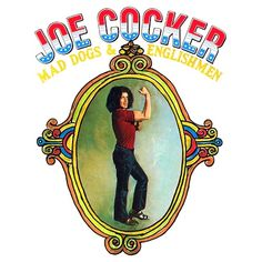 Cover image for Joe Cocker [DVD] : mad dogs & Englishmen Joe Cocker, Playlists, Lps, 1970 Songs, Rita Coolidge, Leon Russell, Fillmore East, Rock Hits, Give Peace A Chance