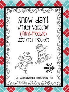 Snow Day! Activity Pages Mini-Freebie - Positively Learning - TeachersPayTeachers.com