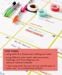 DIY washi tape calendar...great idea for things you want to keep flexible, like meal planning or blog posts.