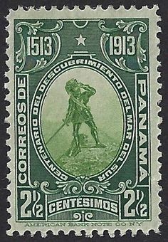"""Vasco Nunez de Balboa sighting the Pacific Ocean with his dog """"Leoncico"""" at his feet. This stamp of Panama Scott #202 (Sept 1913) commemorated the 400th Anniversary of Balboa's discovery of the Pacific Ocean (Mar del Sur), becoming the first European to see the eastern part of the Pacific Ocean by crossing the Isthmus of Panama."""