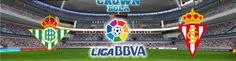 Prediksi Bola Real Betis vs Sporting Gijon 21 Februari 2016