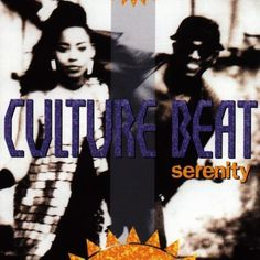 Culture Beats Second Album Serenity Was Released In 1993 With Their Hit Single