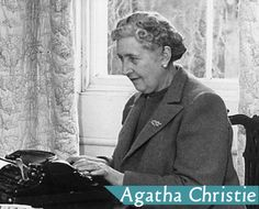 Agatha Christie She is totally a super hero in my book.
