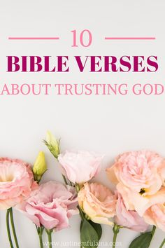 10 Bible Verses about trusting God. Use these verses to learn how to wait on God and trust him with all your heart. #faith #trust #trustgod #bible #bibleverse