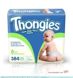 Diaper Thongies - Bad Product Idea
