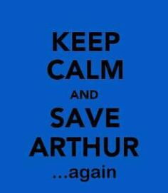 "Every time Arthur takes Merlin for granted, I stare at the screen and exclaim: ""How many times Arthur!? How many times!?"