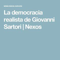 La democracia realista de Giovanni Sartori   Nexos
