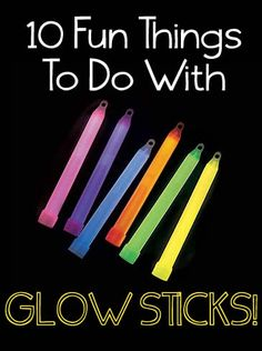 10 Fun Things to Do With Glow Sticks!