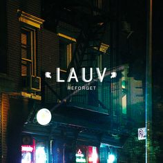 """Reforget is the fourth track from Lauv's debut EP """"Lost In The Light"""". Her Music, Good Music, Pop Albums, Album Cover Design, Concert Tickets, Third Way, American Singers, Jukebox, Soundtrack"""