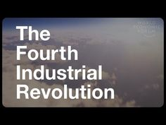 The Fourth Industrial Revolution | At a glance (Subtitled) - YouTube