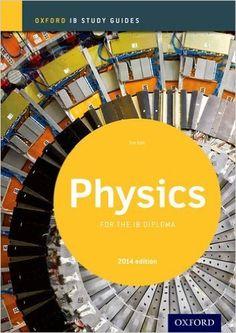 Amazon.com: IB Physics Study Guide: 2014 edition: Oxford IB Diploma Program (9780198393559): Tim Kirk: Books