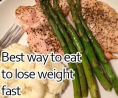 Best way to eat to lose weight fast