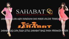 SAHABATQQ.COM AGEN DOMINO99 DAN POKER ONLINE TERBESAR DI ASIA