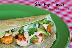 My So-Called (Mommy) Life: Shrimp Tacos with Sriracha Crema