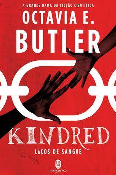 'Kindred', livro mais famoso da autora, acaba de ser publicado no Brasil pela primeira vez.