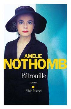 Couverture de l'ouvrage : Pétronille de Amélie Nothomb