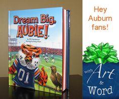 Auburn Children's Book Dream Big Aubie by WithArtAndWord on Etsy