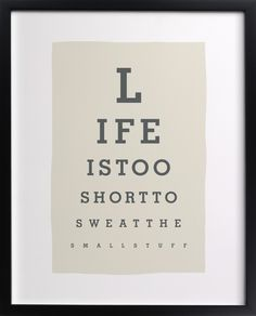 Click to see 'Don't Sweat The Small Stuff' on Minted.com
