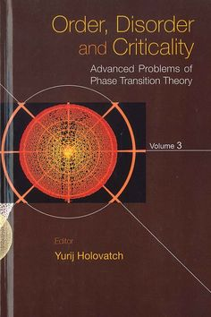 Order, disorder and criticality / editor, Yurij Holovatch