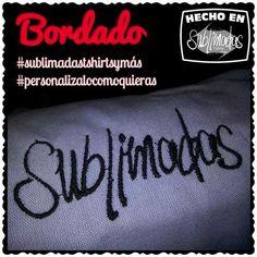 Bordado #sublimadastshirtsymás #personalizalocomoquieras