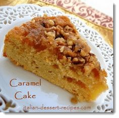 Caramel Cake. Gooey topping on a butter cake.