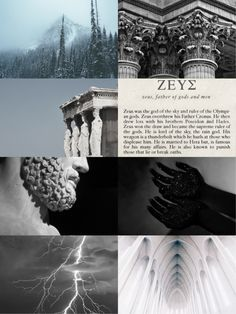 Zeus [Ζεύς - Δίας] is the god of sky and thunder; King of The Gods. Child of Cronus and Rhea, married to Hera. Famous for his many affairs, he often tested Hera's patience. His weapon was the thunderbolt which he hurled at those who displeased or defied him, especially liars and oathbreakers. Zeus, ruler of the skies and the earth, was regarded by the Greeks as the god of all the natural phenomena in the sky; the ruler of that state; the father of gods and men.