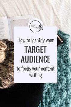 How to identify your target audience to focus your content writing! // Laura F Creates -- Small Business Marketing, Business Tips, Online Business, Online Marketing, Social Media Marketing, Sales Quotes, Promotion Strategy, Business Proposal, Blog Tips