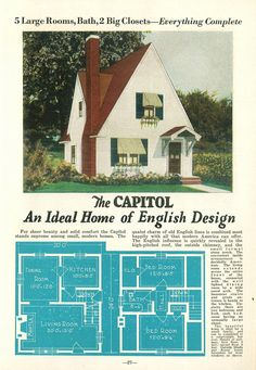United States, The Capitol A house with a steeply peaked gable roof. The text describes it as English, although the style is mostly Colonial, other than the roof. Liberty Homes by. Cool Tree Houses, Old Houses, Small Houses, Small House Plans, House Floor Plans, Liberty Home, Vintage House Plans, Vintage Homes, Vintage Architecture